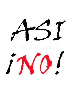 ASI ¡NO!